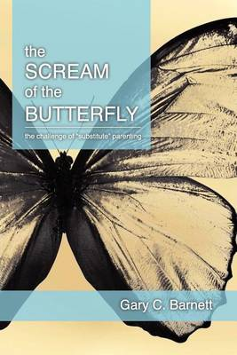 The Scream of the Butterfly (Paperback)