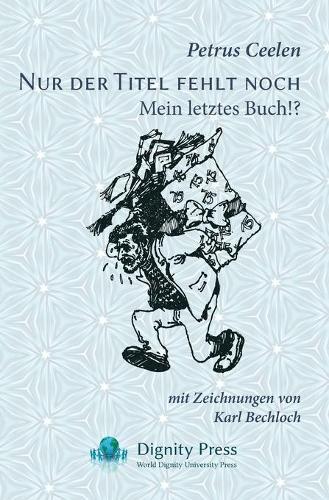 Nur Der Titel Fehlt Noch: Mein Letztes Buch!? (Paperback)
