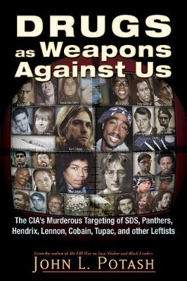 Drugs as Weapons Against Us (Paperback)