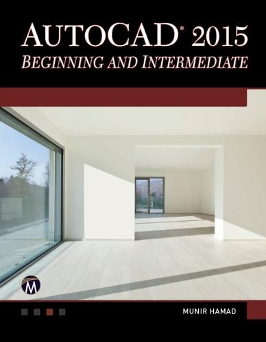 AutoCAD 2015: Beginning and Intermediate (Paperback)