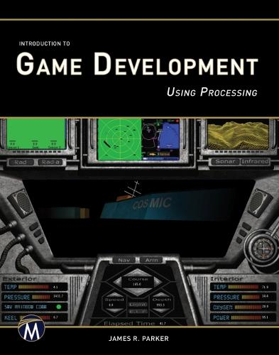Introduction to Game Development Using Processing (Paperback)