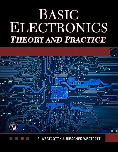 Basic Electronics: Theory and Practice (Paperback)