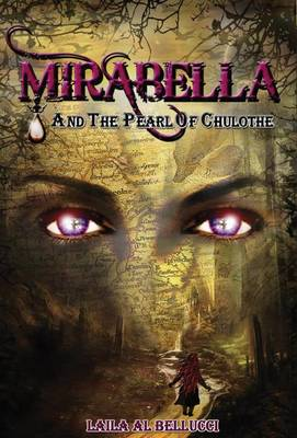 Mirabella and the Pearl of Chulothe (Hardback)
