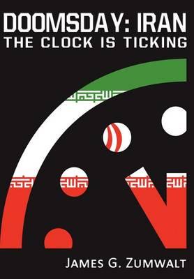 Doomsday: Iran - The Clock Is Ticking (Hardback)