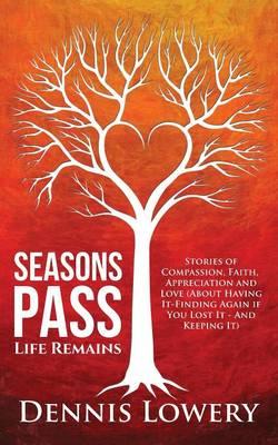 Season's Pass: Life Remains (Paperback)