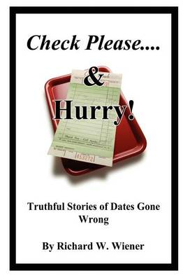 Check Please... & Hurry! (Paperback)