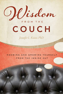 Wisdom from the Couch: Knowing and Growing Yourself from the Inside out (Paperback)
