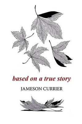 Based on a True Story (Paperback)