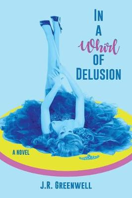 In a Whirl of Delusion (Paperback)