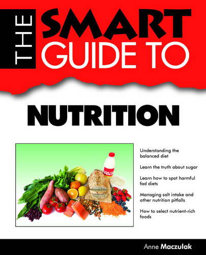 The Smart Guide to Nutrition (Paperback)
