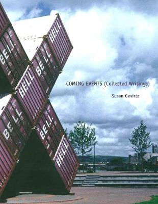 Coming Events (Collected Writings) (Paperback)
