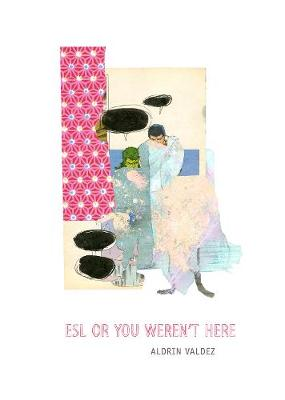 ESL or You Weren't Here (Paperback)
