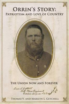 Orrin's Story: Patriotism and Love of Country. the Union Now and Forever (Paperback)