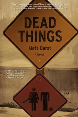 Dead Things (Paperback)