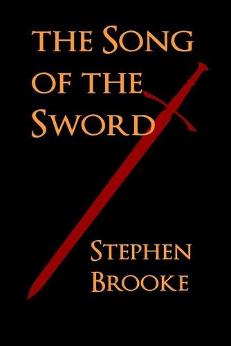 The Song of the Sword (Paperback)
