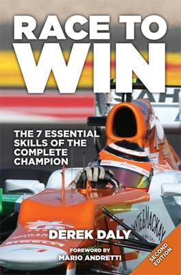 Race to Win: The 7 Essential Skills of the Complete Champion (Hardback)