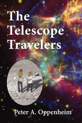 The Telescope Travelers - The Telescope Travelers (Hardback)