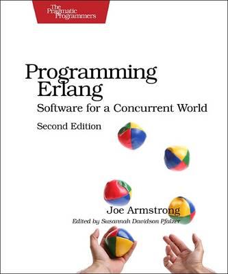 Programming Erlang: Software for a Concurrent World (Paperback)