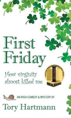 First Friday: How Virginity Almost Killed Me (Hardback)