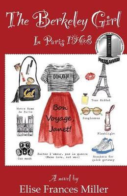 The Berkeley Girl: In Paris, 1968 (Paperback)
