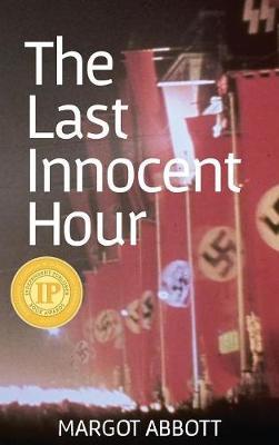 The Last Innocent Hour (Hardback)