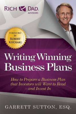 Writing Winning Business Plans: How to Prepare a Business Plan that Investors Will Want to Read and Invest In (Paperback)