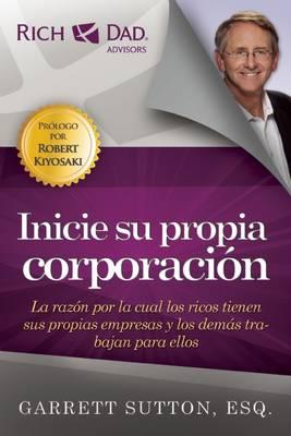 Inicie su propia corporacion (Paperback)