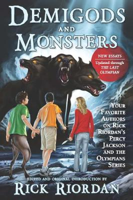 Demigods and Monsters: Your Favorite Authors on Rick Riordan's Percy Jackson and the Olympians Series (Paperback)