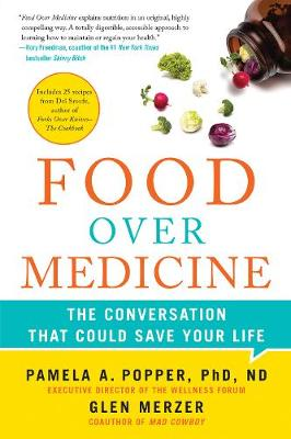 Food Over Medicine: The Conversation That Could Save Your Life (Hardback)