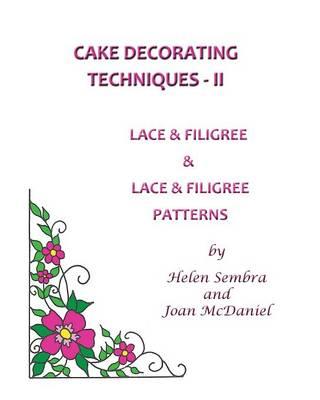 Cake Decorating Techniques - II (Paperback)