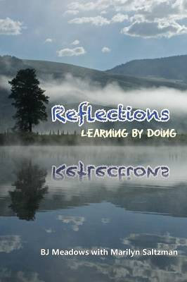 Reflections, Learning by Doing (Paperback)