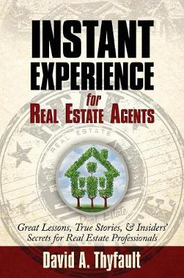Instant Experience for Real Estate Agents (Paperback)