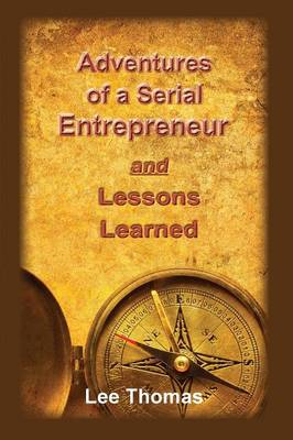 Adventures of a Serial Entrepreneur (Paperback)