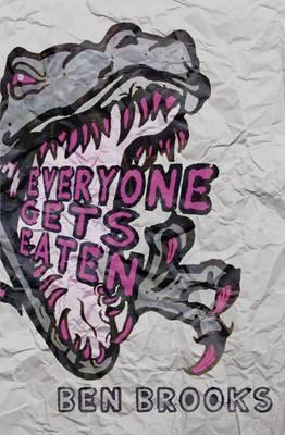 Everyone Gets Eaten (Paperback)