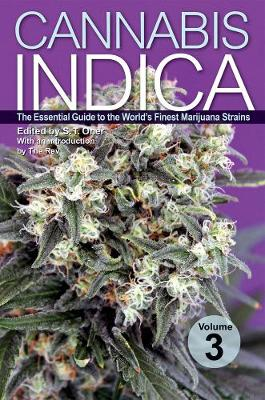 Cannabis Indica Volume 3: The Essential Guide to the World's Finest Marijuana Strains (Paperback)