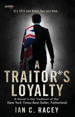 A Traitor's Loyalty (Paperback)