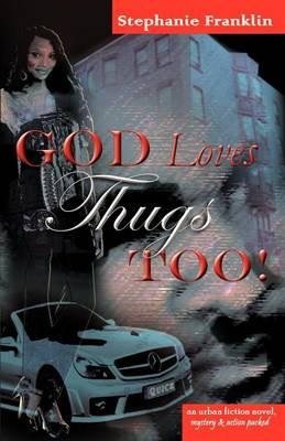 God Loves Thugs Too! (Paperback)
