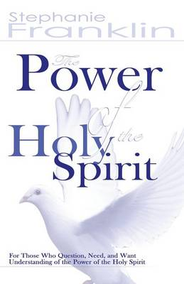 The Power of the Holy Spirit (Paperback)