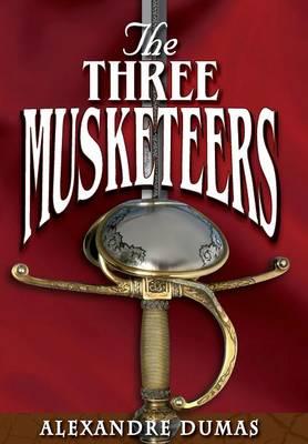 The Three Musketeers (Hardback)