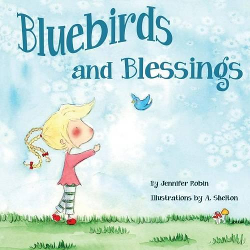 Bluebirds and Blessings (Paperback)