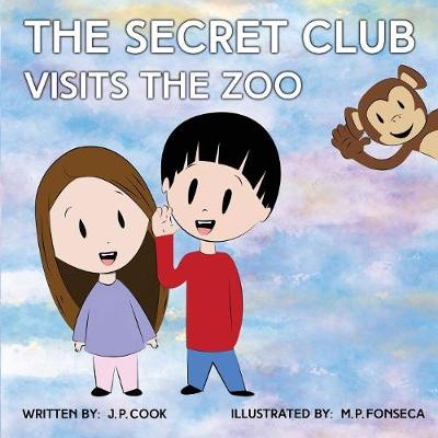 The Secret Club Visits the Zoo (Paperback)