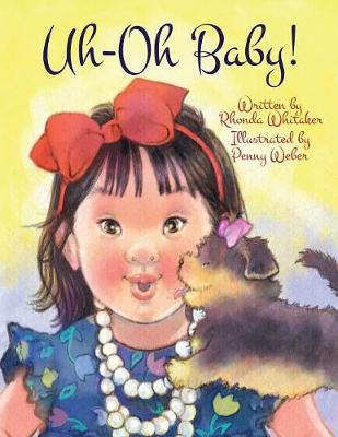 Uh-Oh Baby! (Paperback)