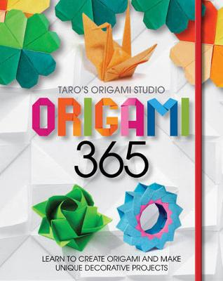 Origami 365: Includes 365 Sheets of Origami Paper for a Year of Folding Fun (Hardback)
