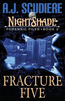 The Nightshade Forensic Files: Fracture Five (Paperback)