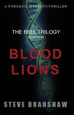 Blood Lions - Bell Trilogy 3 (Paperback)