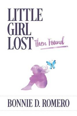 Little Girl Lost Then Found (Paperback)