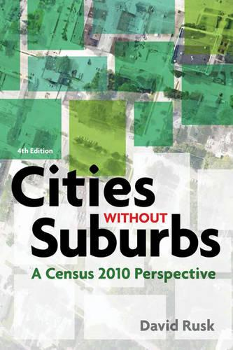 Cities without Suburbs: A Census 2010 Perspective (Paperback)