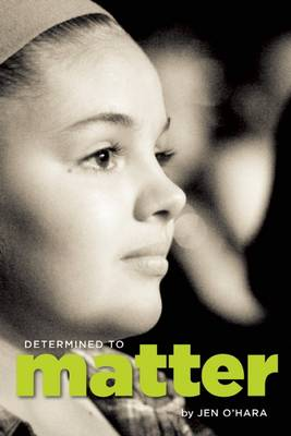 Determined to Matter (Paperback)