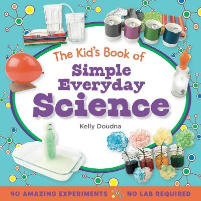The Kid's Book of Simple Everyday Science (Paperback)
