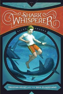 The Shark Whisperer - Tristan Hunt and the Sea Guardians (Paperback)